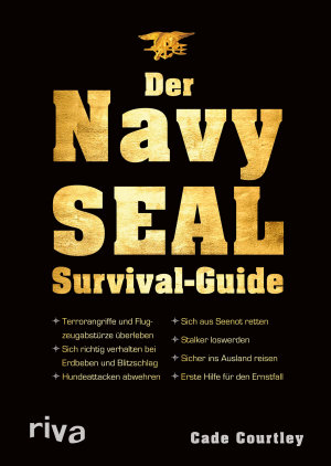 Der Navy SEAL Survival Guide PDF
