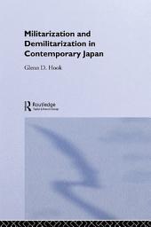 Militarisation and Demilitarisation in Contemporary Japan