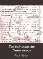 Das babylonische Nimrodepos: Keilschrifttext der Bruchstücke der sogenannten Izdubarlegenden mit dem keilinschriftlichen Sintfluthberichte, nach den originalen im Britischen Museum