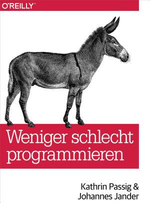 Weniger schlecht programmieren PDF