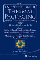 Encyclopedia Of Thermal Packaging  Set 2  Thermal Packaging Tools  A 4 volume Set  PDF
