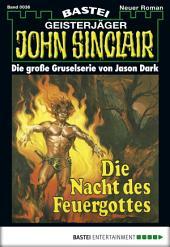 John Sinclair - Folge 0036: Die Nacht des Feuergottes