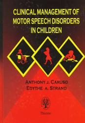 Clinical Management Of Motor Speech Disorders In Children Book PDF