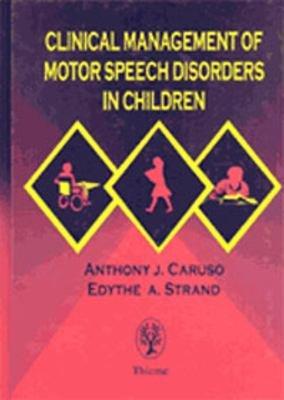 Clinical Management of Motor Speech Disorders in Children