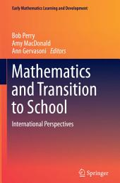 Mathematics and Transition to School: International Perspectives