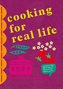 Cooking for Real Life Book