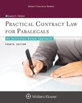 Practical Contract Law for Paralegals: An Activities-Based Approach, Edition 4