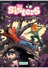 Les Sisters - Tome 11 - C'est dans sa nature