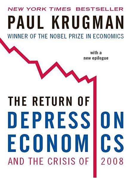 Download The Return of Depression Economics and the Crisis of 2008 Book