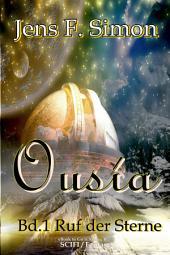 Ousía (Bd.1): Ruf der Sterne