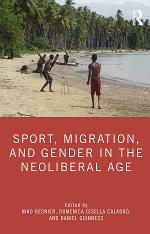 Sport, Migration, and Gender in the Neoliberal Age