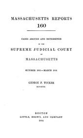Massachusetts Reports: Volume 160