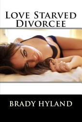 Love Starved Divorcee
