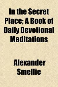 In the Secret Place  a Book of Daily Devotional Meditations Book