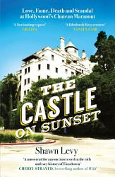 The Castle On Sunset Book PDF