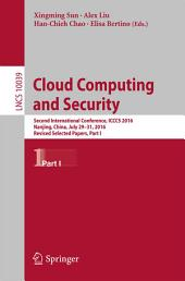 Cloud Computing and Security: Second International Conference, ICCCS 2016, Nanjing, China, July 29-31, 2016, Revised Selected Papers, Part 1