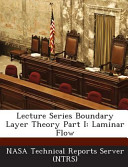 Lecture Series Boundary Layer Theory Part I