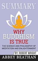 Summary  Why Buddhism Is True PDF