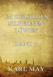 Im Reich des silbernen Löwen Band 2: Band 2
