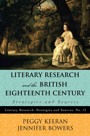 Literary Research and the British Eighteenth Century PDF