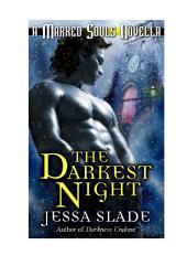 The Darkest Night (A Marked Souls Christmas Novella)