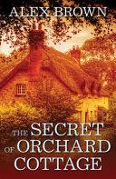 The Secret of Orchard Cottage