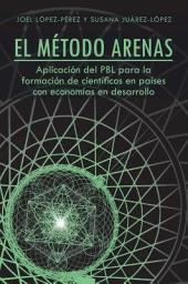 El Método Arenas: Aplicación del PBL para la formación de científicos en países con economías en desarrollo