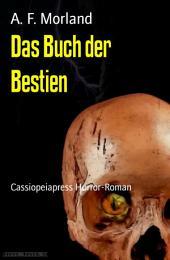 Das Buch der Bestien: Cassiopeiapress Horror-Roman