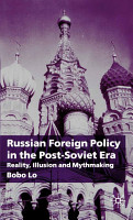 Russian Foreign Policy in the Post Soviet Era PDF