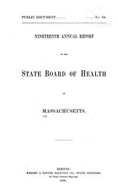Annual Report of the State Board of Health of Massachusetts: Volume 19
