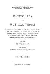 A Dictionary of Musical Terms: Containing Upwards of 9,000 English, French, German, Italian, Latin, and Greek Words and Phrases