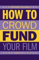 How to Crowdfund Your Film PDF