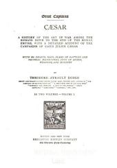 Cæsar; a History of the Art of War Among the Romans Down to the End of the Roman Empire ...