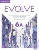 Evolve Level 6A Student s Book PDF