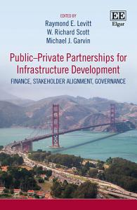 Public   Private Partnerships for Infrastructure Development PDF Book
