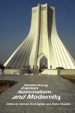Rethinking Iranian Nationalism and Modernity
