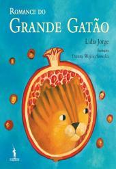 O Romance do Grande Gatão