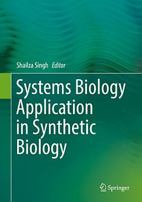 Systems Biology Application in Synthetic Biology