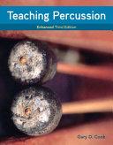 Teaching Percussion  Enhanced  Spiral bound Version