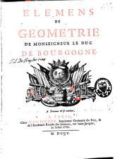 Elemens de geometrie de Monseigneur le Duc de Bourgogne