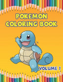 Pokemon Coloring Book Volume 1