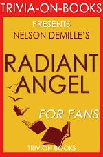 Radiant Angel: A Novel by Nelson DeMille (Trivia-On-Books)
