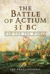 The Battle of Actium 31 BC PDF