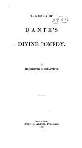 The Story of Dante's Divine Comedy