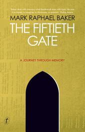The Fiftieth Gate: A Journey Through Memory