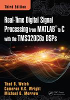 Real Time Digital Signal Processing from MATLAB to C with the TMS320C6x DSPs  Third Edition PDF