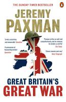 Great Britain s Great War PDF