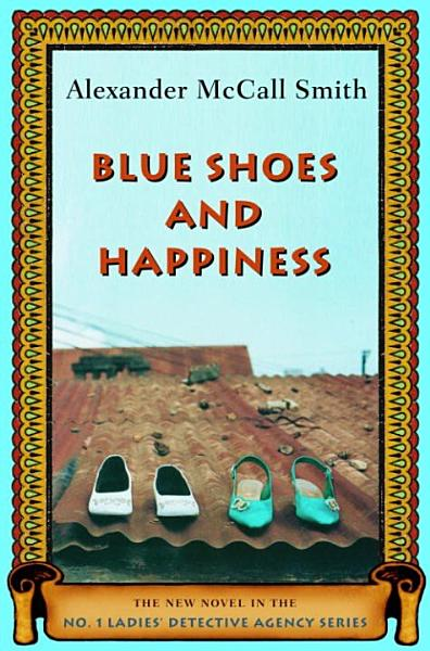 Download Blue Shoes and Happiness Book