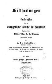 Mittheilungen und Nachrichten für die evangelische Geistlichkeit Russlands [afterw.] die evangelische Kirche in Russland, herausg. durch C.C. Ulmann: Volume 31