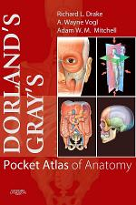Dorland's/Gray's Pocket Atlas of Anatomy E-Book